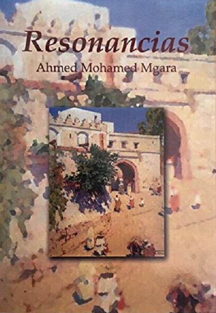 Ahmed Mgara - Resonancias