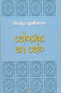 Khedija Gadhoum - Celosias en celo