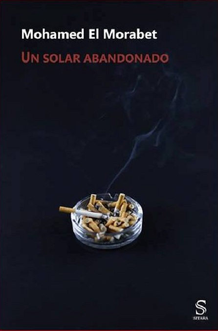 Mohamed El Morabet - Un solar abandonado