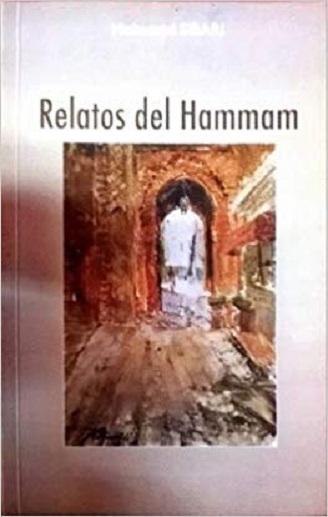 Mohamed Sibari - Relatos de Hamman